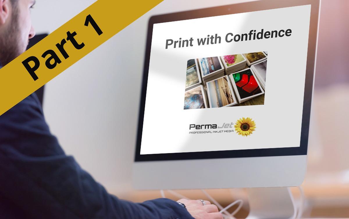 Print With Confidence (Part 1) | Webinar Online Workshop